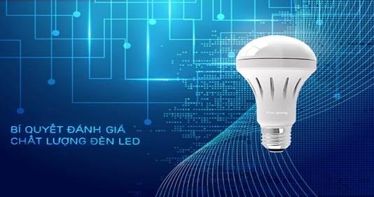 Bí quyết đánh giá chất lượng đèn Led