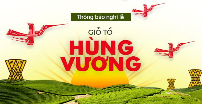 Thông báo lịch nghỉ lễ giỗ tổ Hùng Vương năm 2018