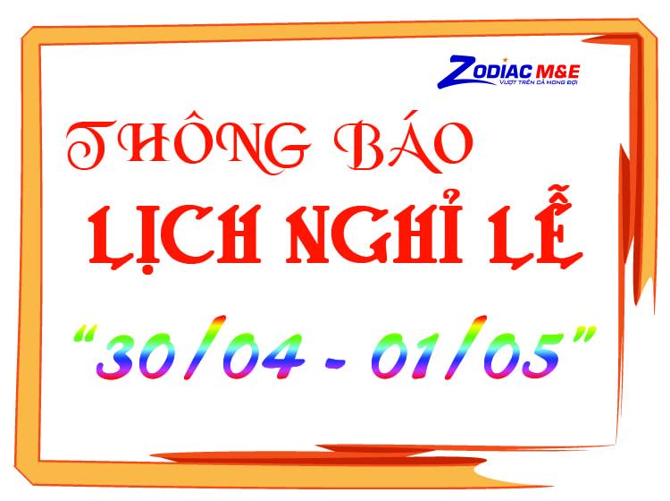 ZME- Thông báo lịch nghỉ lễ 30/04, 01/05 năm 2019