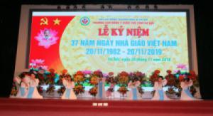 Kỷ niệm 37 năm ngày nhà giáo Việt Nam (20/11/1982 – 20/11/2019)