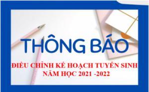 TRƯỜNG MẦM NON TUỔI HOA THÔNG BÁO ĐIỀU CHỈNH KẾ HOẠCH TUYỂN SINH NĂM HỌC 2021 -2022