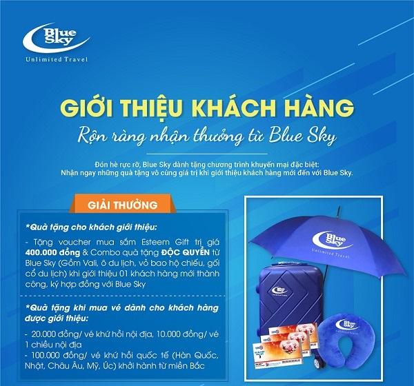 """Blue Sky triển khai chương trình """"Giới thiệu khách hàng - Rộn ràng quà tặng"""""""