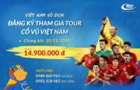 Đồng hành cùng U22 Việt Nam: Tour du lịch kết hợp cổ vũ bóng đá chỉ từ 14,900,000Đ